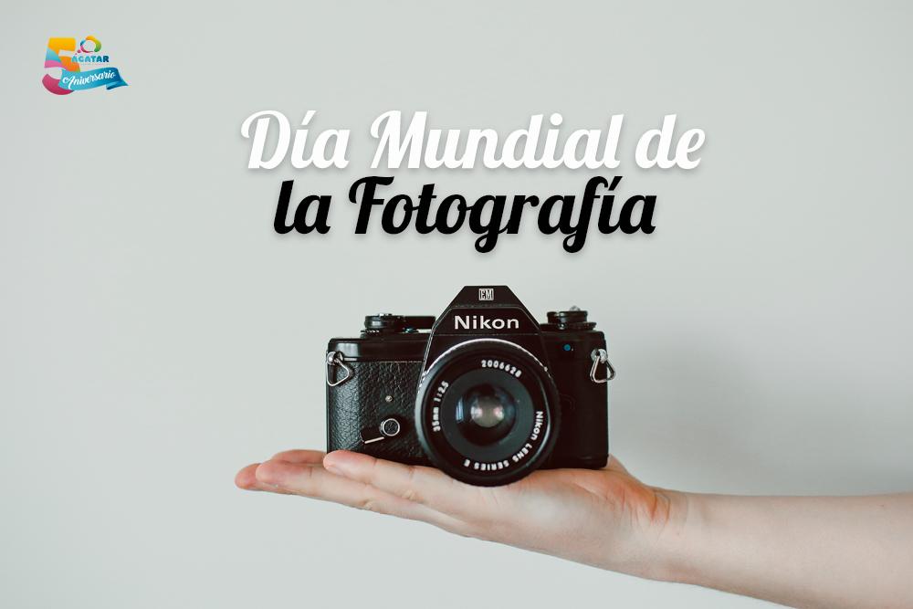 dia-mundial-de-la-fotografia